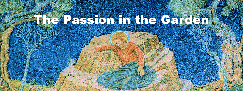 The Passion in the Garden
